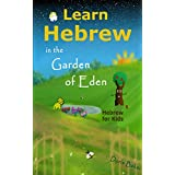 Learn Hebrew in the Garden of Eden: Hebrew for Kids