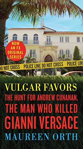 Vulgar Favors: The Assassination of Gianni Versace cover