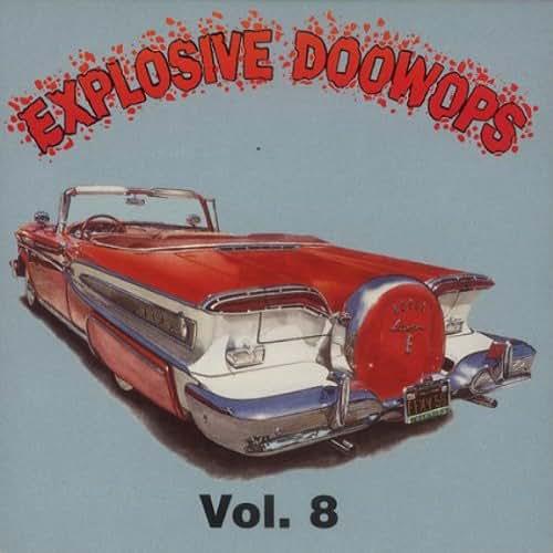 Explosive Doo Wops 8 / Various