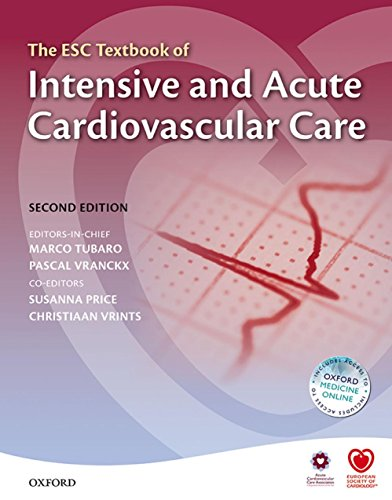 The ESC Textbook of Intensive and Acute Cardiovascular Care (The European Society of Cardiology Textbooks) Pdf
