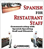Spanish for Restaurant Staff, Inc. Command Spanish, 188846724X