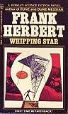 Whipping Star, Frank Herbert, 0425035042