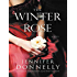 The Winter Rose (The Tea Rose Book 2)