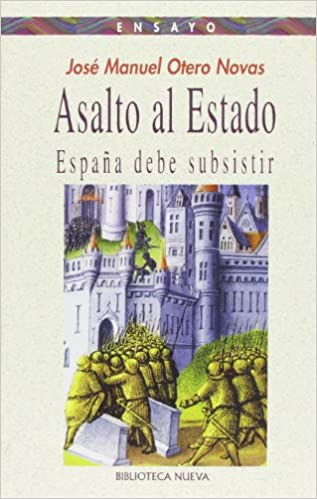 Asalto al Estado: España debe subsistir Ensayo/Pensamiento: Amazon ...