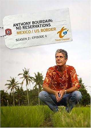 Anthony Bourdain: No Reservations Season 2 - Episode 4