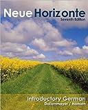 img - for D.Dollenmayer's,T.Hansen's,E.W.Crocker's NeueHorizonte7th(seventh)edition(Neue Horizonte,IntroductoryGerman[Hardcover])(2008) book / textbook / text book