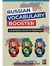 Russian Vocabulary Booster: A Complete Course for Beginners: Russian Language Visual Dictionary