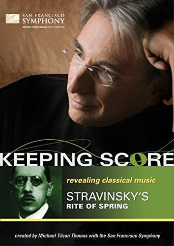 - Keeping Score - Stravinsky: Rite of Spring