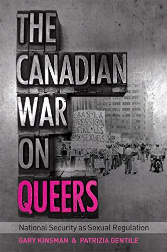 The Canadian War on Queers: National Security as Sexual Regulation (Sexuality Studies) PDF