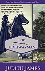 The Highwayman: A Novel (Rakes and Rogues of the Restoration Book 3)