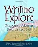 Writing to Explore, David Somoza and Peter Lourie, 1571107878