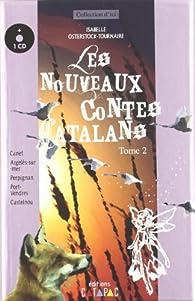 Les nouveaux contes catalans, tome 2 par Isabelle Osterstock-Tournaire