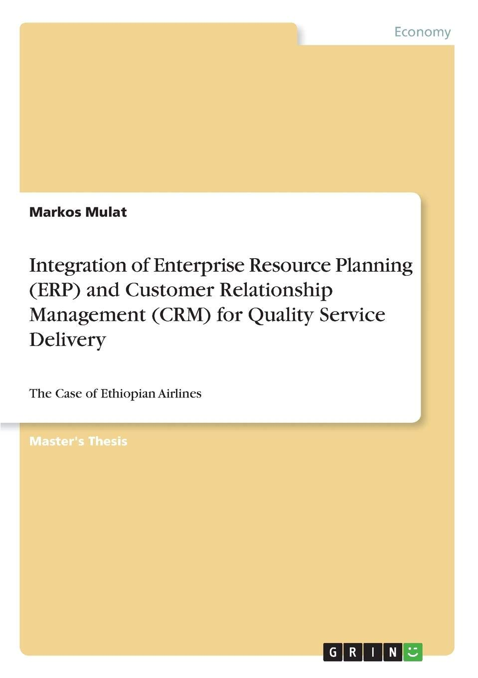 Integration of Enterprise Resource Planning (Erp) and Customer