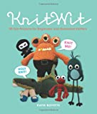 KnitWit: 20 Projects for Beginners and Seasoned Knitters