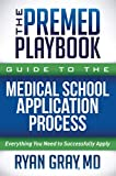 The Premed Playbook Guide to the Medical School