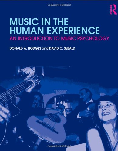 Experience Music Book - Music in the Human Experience: An Introduction to Music Psychology