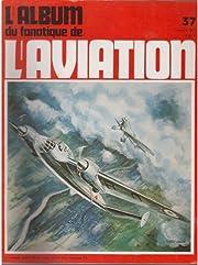l'album du fanatique de l'aviation…