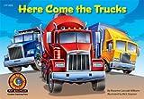 Here Come the Trucks, Rozanne L. Williams, 1591987385