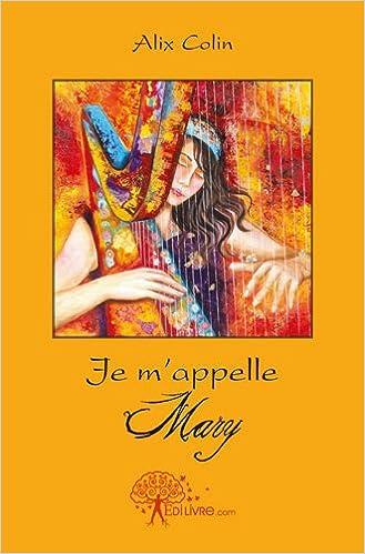 Lire Je m'appelle Mary pdf, epub ebook