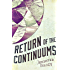 Return of the Continuums: The Continuum Trilogy, Book 2