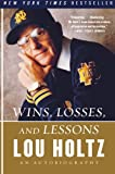 img - for Wins, Losses, and Lessons: An Autobiography book / textbook / text book