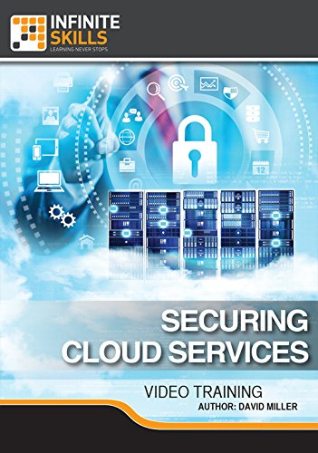Securing Cloud Services [Online Code] by Infiniteskills