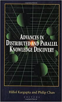 Book Advances in Distributed and Parallel Knowledge Discovery (Aaai Press Copublications) (American Association for Artificial Intelligence)