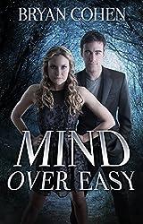 Mind Over Easy (A YA Sci-Fi Fantasy Series of Superhero Novels Book 2) (English Edition)