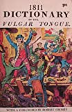 img - for 1811 DICTIONARY OF THE VULGAR TONGUE book / textbook / text book