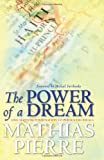 The Power of a Dream, Mathias Pierre, 145634062X