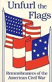 Unfurl the Flags, William E. Edmonston, 0962239305