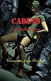 Cadets: Three Complete Novels