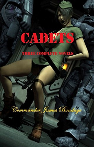 Cadets: Three Complete Novels