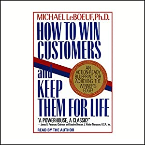 How to Win Customers and Keep Them for Life | Livre audio
