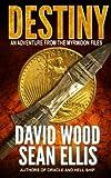 img - for Destiny: An Adventure from the Myrmidon Files (Volume 1) book / textbook / text book