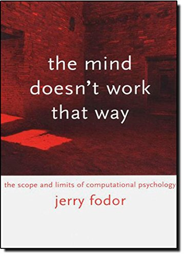 Read Online The Mind Doesn't Work That Way: The Scope and Limits of Computational Psychology pdf epub