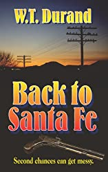 Back To Santa Fe: Second chances can get messy.