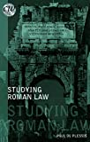 Studying Roman Law (Classical World), Paul du Plessis, 1780930267