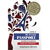 My French Passport: Reading and Comprehension (French Edition)