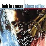 Blues Reflex by Bob Brozman (2005-10-30)