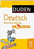 Duden - Deutsch in 15 Minuten - Rechtschreibung 5. Klasse