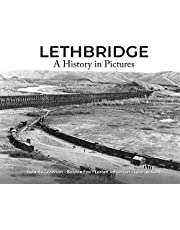 Lethbridge: A History in Pictures