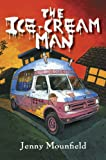 The Ice-Cream Man, Jenny  Mounfield, 187646268X