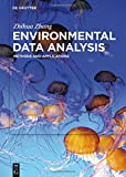 img - for Environmental Data Analysis: Methods and Applications book / textbook / text book