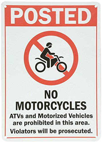 "XASAN Legend""Posted No Motorcycles ATVs Motorized Vehicles"", used for sale  Delivered anywhere in Canada"