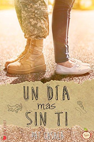 un-dia-mas-sin-ti-spanish-edition