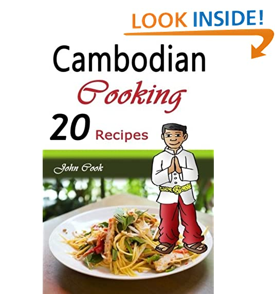 Cambodian food amazon cambodian cooking 20 cambodian cookbook food recipes cambodian cuisine cambodian food cambodian cooking cambodian meals cambodian kitchen cambodian forumfinder Gallery