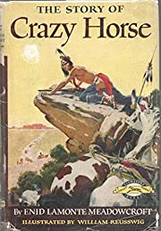THE STORY OF CRAZY HORSE ENID LAMONTE…