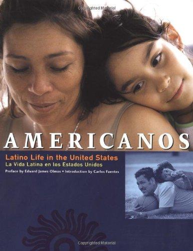 Americanos: Latino Life in the United States - La Vida Latina en los Estados Unidos
