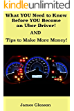 What YOU Need to Know Before YOU Become an Uber Driver! AND Tips to Make More Money!